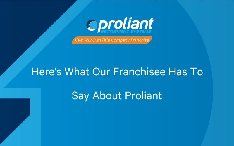 Vital Title's Partnership with Proliant Goes Beyond Franchisee/Franchisor